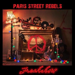 Paris Street Rebels - Freakshow