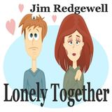 Jim Redgewell - Lonely Together
