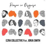 Ezra Collective - Reason In Disguise ft. Jorja Smith