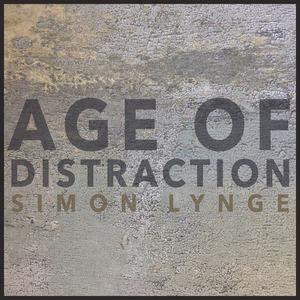 Simon Lynge - Age of Distraction
