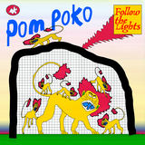 Pom Poko - Follow the Lights