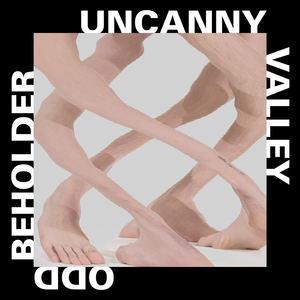 Odd Beholder - Uncanny Valley