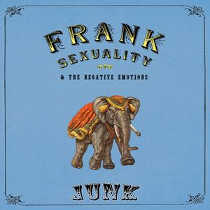 Frank Sexuality - Junk