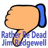 Jim Redgewell - Rather Be Dead