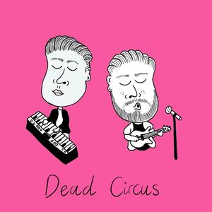Dead Circus - Tranquil