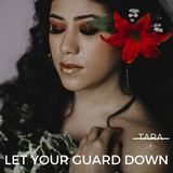Tara Flanagan - Let Your Guard Down