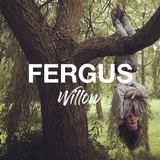 Fergus - Willow