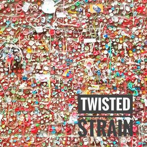 Twisted Strain - One Up