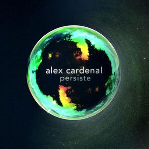 Alex Cardenal - Persiste