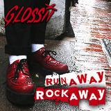 Big Indie Records - Glossii - Runaway Rockaway