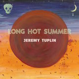 Jeremy Tuplin - Long Hot Summer