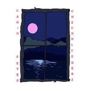 Cheerbleederz - Cabin Fever