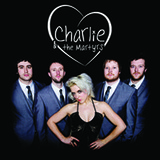 Charlie & The Martyrs - Nothing To Display