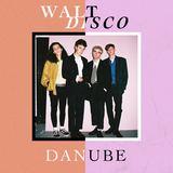 Walt Disco - Danube