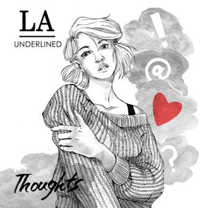 LA Underlined - Thoughts