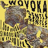 Wovoka Gentle - 1,000 Opera Singers