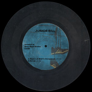 Junior Bill - There's A Wolf In Grangetown