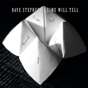 Dave Stephens - Time Will Tell