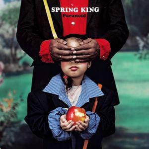 Spring King - Paranoid