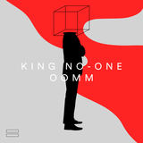 King No-One - Out Of My Mind