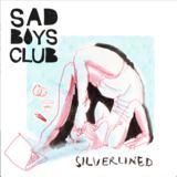 sad boys club - Silverlined