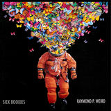 Sick Bookies - Raymond P. Weird