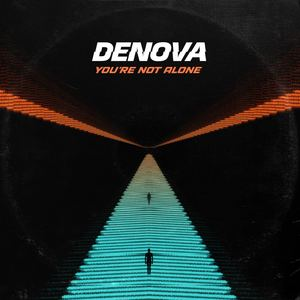 DENOVA - You're Not Alone