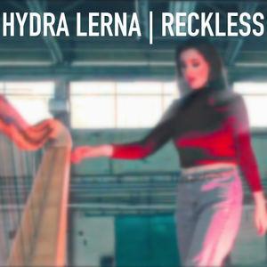 Hydra Lerna - Reckless