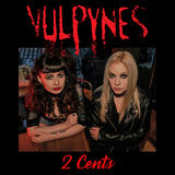 Vulpynes - 2 Cents