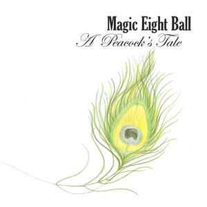 Magic Eight Ball - Baby, Is It So?