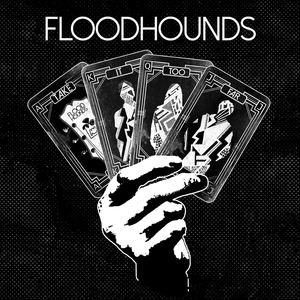 FloodHounds - Take It Too Far