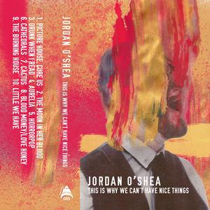 Jordan O'Shea - Picture House, Cure Us