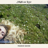 Frankie Davies - High On Love