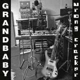 Grandbaby - Wrong Cracker