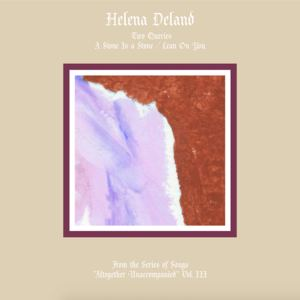 Helena Deland - Lean On You