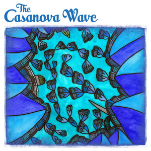 The Casanova Wave - Here's A Daisy For Good Luck...