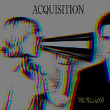 The Vellacos - Acquisition
