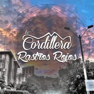 La Cordillera - Rastros Rojos
