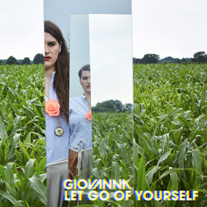 Giovanna - Let Go Of Yourself