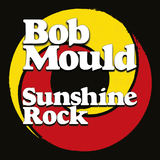 Bob Mould - What Do You Want Me To Do