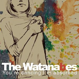 The Watanabes - Superstar of the Surrounding Area