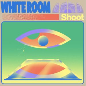 White Room - Shoot