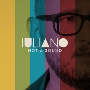 IULIANO - NOT A SOUND