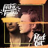 Archie Faulks - Blackout