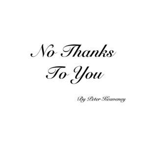 Peter Keaveney - No Thanks To You