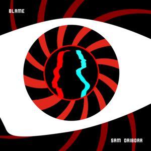 Sam Driborr - Blame