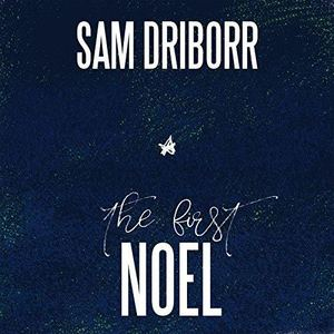 Sam Driborr - The First Noel