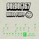 geiger167 - White Fluff
