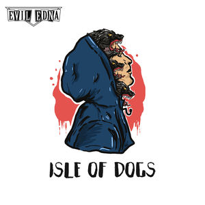 eviledna - Isle of Dogs