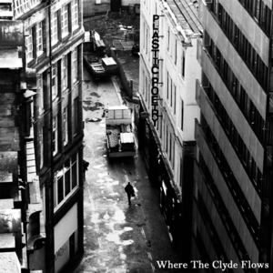 Plastic Poetry - Where The Clyde Flows